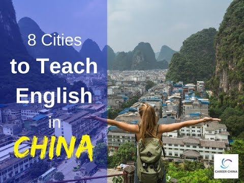 8 Cities to Teach English in China