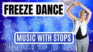 FREEZE DANCE MUSIC with STOPS: musical statues