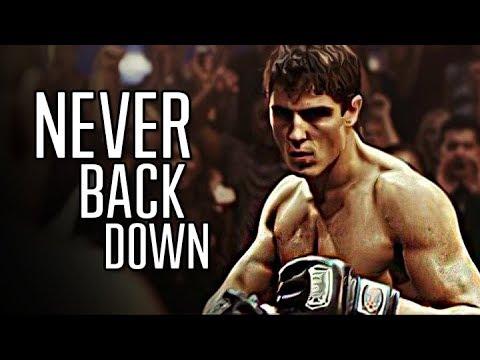 NEVER BACK DOWN - Moti...