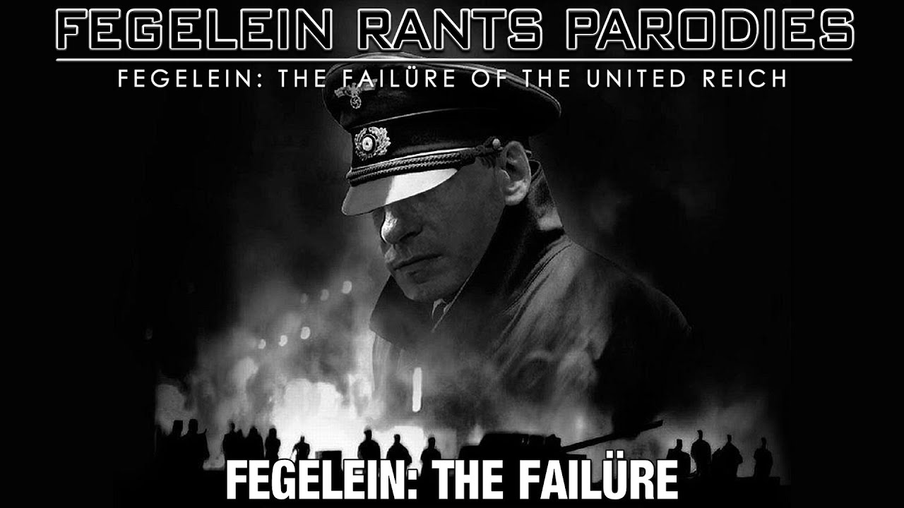 Fegelein: The Failüre