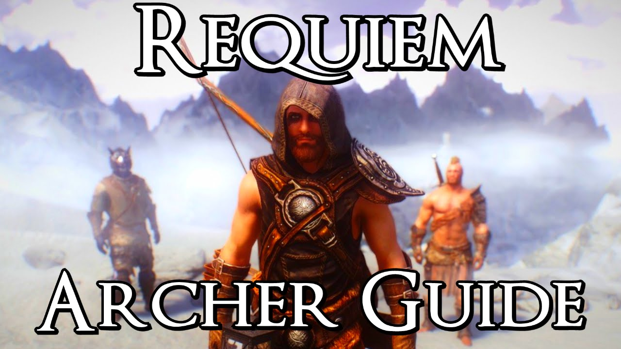 skyrim requiem archer beginner guide and build youtube rh youtube com skyrim requiem mage guide skyrim requiem install guide