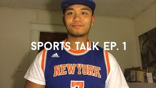 Sports Talk | Comparing Knicks Roster To The Rest Of NBA | Ep. 1