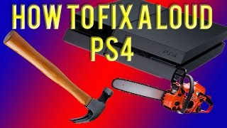 How to fix a loud PS4 fan. Easy fix.
