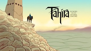 Tahira: Echoes of the Astral Empire - Teaser Trailer