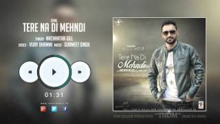 New Punjabi Songs 2015 || TERE NA DI MEHNDI || NACHHATAR GILL || PROMO || Punjabi Audio Songs