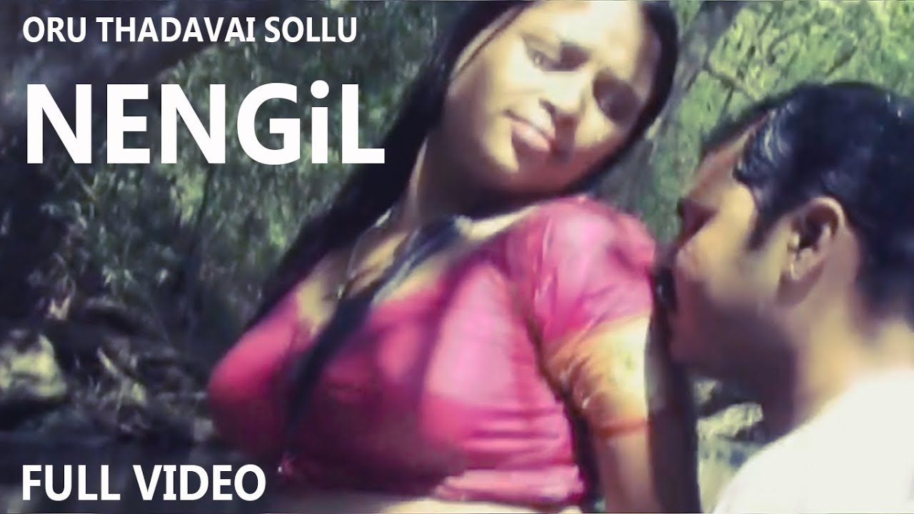 Download Nengil Full Video Song | Oru Thadavai Sollu | Tamil Movie | Balasubramani Pictures