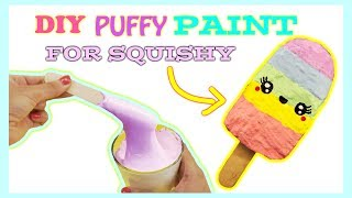 Homemade Puffy Paint For Squishies/ Puffy Paint For Squishies!