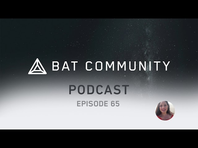 Ep. 65: AMA w/ VP of Engineering, Brave top rated on Google Play, Enter w/ BAT to win Ledger Nano X