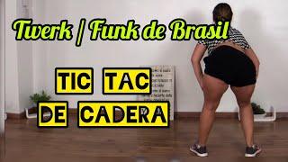 Funk Brasileño / Tic Tac Twerk