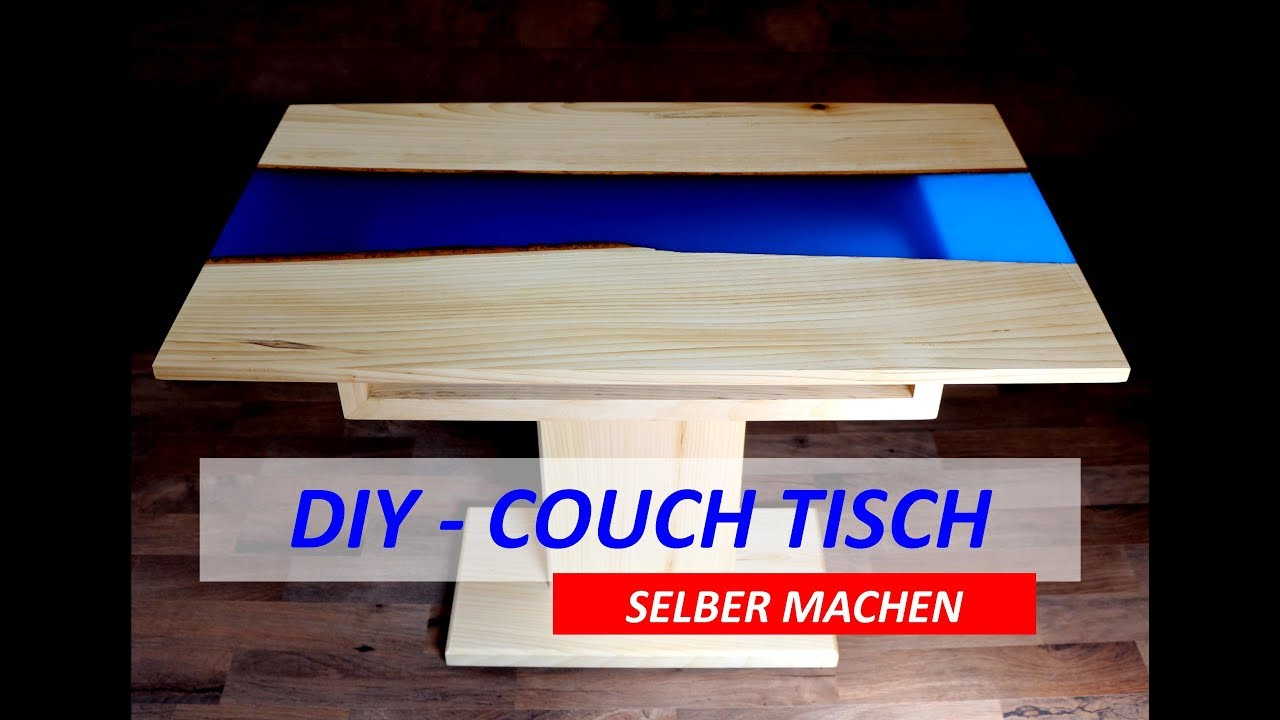 Couch Tisch Selber Machen River Table Youtube