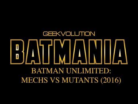 Batmania Day 28 | Batman Unlimited: Mechs Vs Mutants
