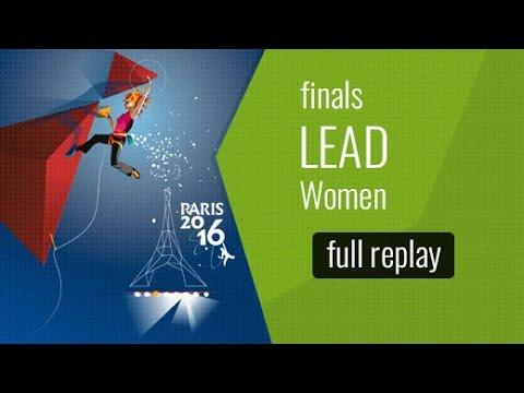 ( LIVE) IFSC World Championships Paris 2016 - Lead - Finals - Women