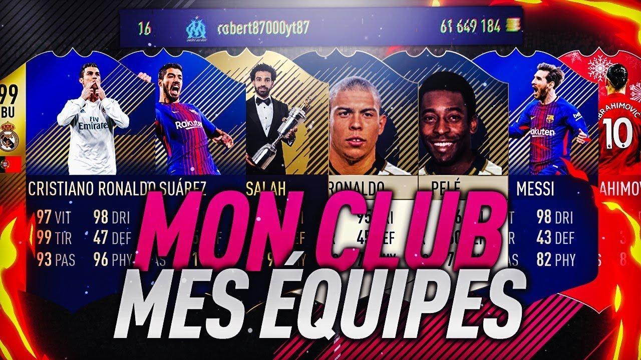 FIFA 18 - MON CLUB, MES EQUIPES A 60 MILLIONS DE CREDITS !
