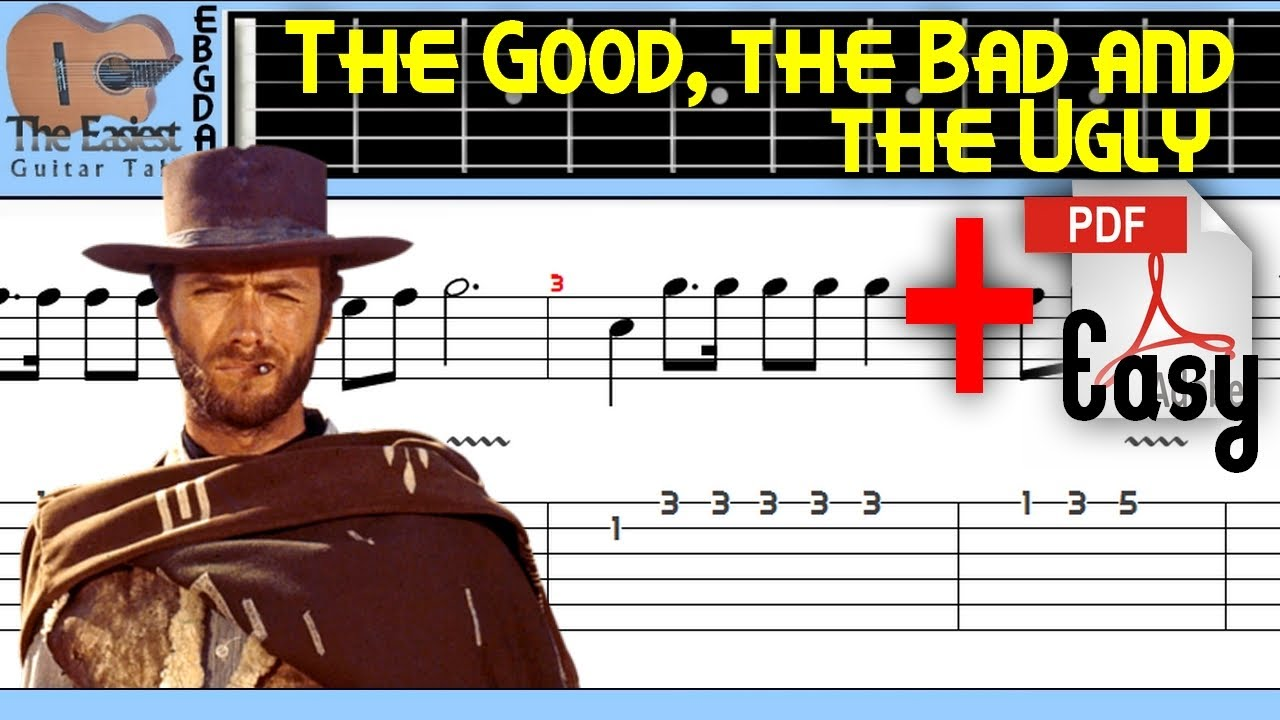 The Easiest Guitar Tabs: The Good, the Bad and the Ugly Theme (Easy)