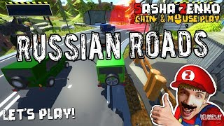 Russian Roads Gameplay (Chin & Mouse Only)