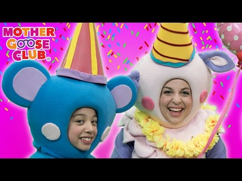 Birthday Cake Party | Today Is Your Day | Mother Goose Club Phonics Songs