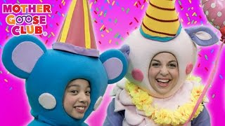 Birthday Cake Party | Today Is Your Day | Mother Goose Club Songs for Children thumbnail