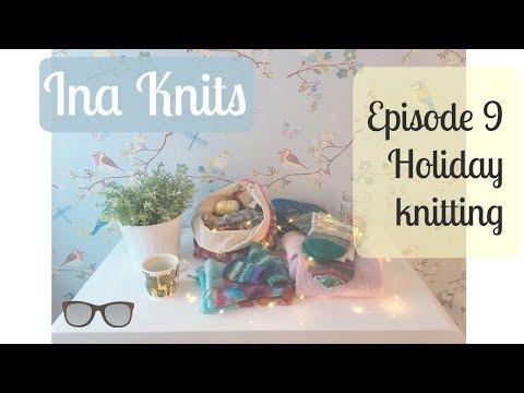 Episode 9 - Holiday knitting