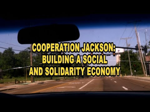 Cooperation Jackson: Building a Social and Solidarity Economy