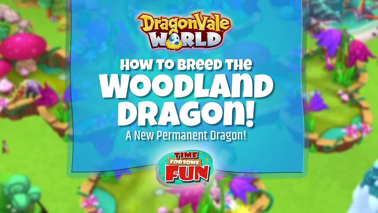 Dragonvale World | How to Breed the Woodland Dragon