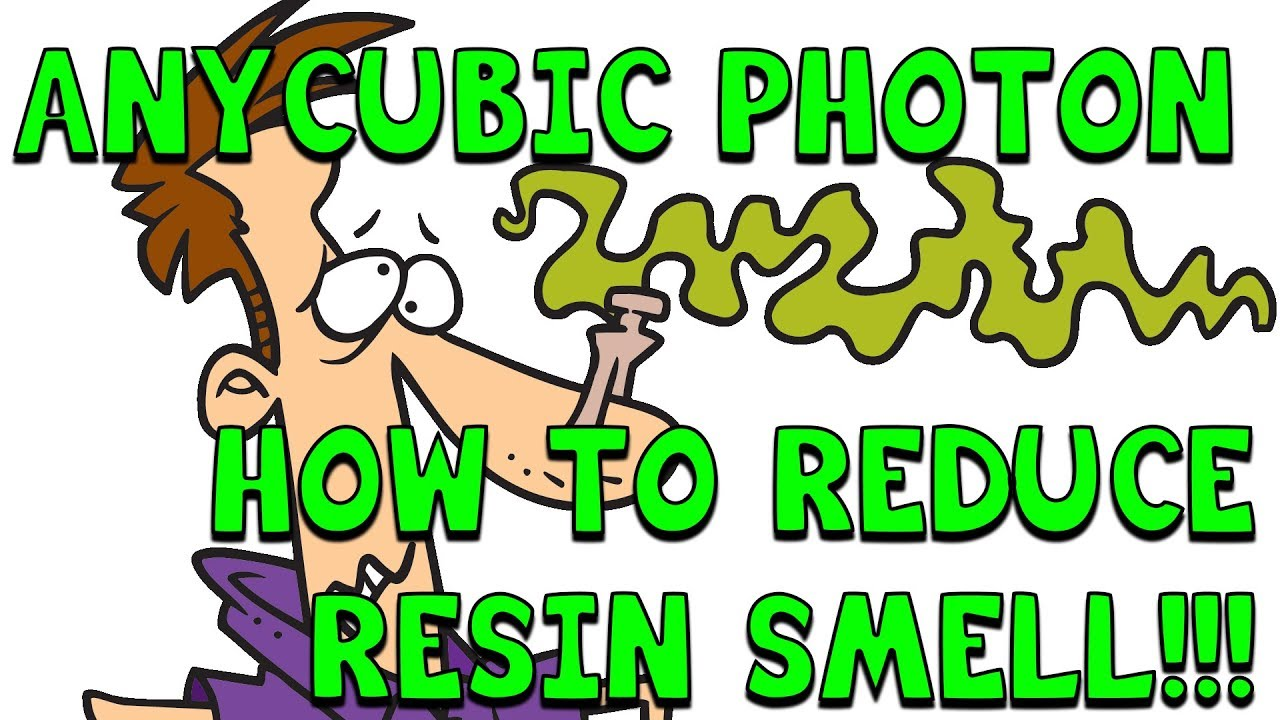Anycubic Photon: How to Reduce Resin Smell!!