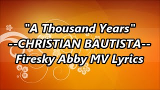 """A Thousand Years"" --CHRISTIAN BAUTISTA--  [Empress Ki 2nd Theme Song] lyric video"