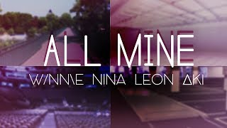 【Aki | NiNa | Leon | w/nn\e】 ALL MINE - f(x) 【Cover】