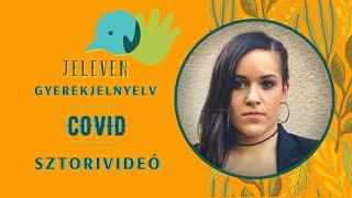 Jeleven online - SZTORIVIDEÓ 12. - Covid témakör
