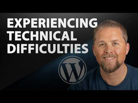 Experiencing Technical Difficulties with WordPress | 2019 WordPress Tutorial thumbnail