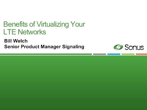 Sonus Webinar: Benefits of Virtualizing the Diameter Signaling Controller for LTE Networks