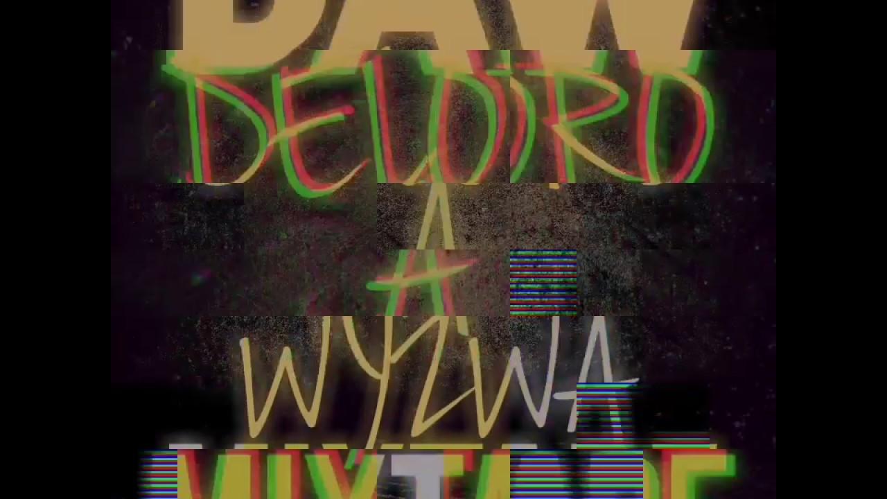 Download Deloro & Wyzwa - DAW (RMX)