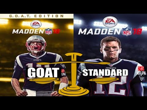 MADDEN 18 GOAT EDITION OR STANDARD EDITION? | SHOULD YOU BUY MADDEN 18 GOAT OR STANDARD EDITION