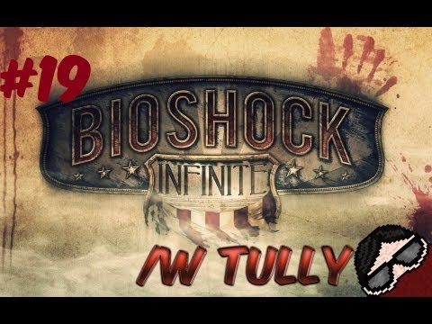 Let's Play Bioshock Infinite (Part 19) - I can assure you, 'tis very sad
