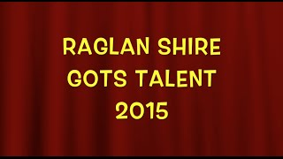 Raglan Gots Talent 2015