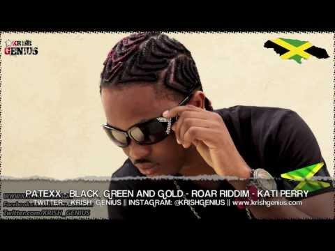 Patexx - Black, Green & Gold (Roar Refix)...