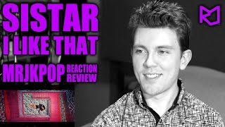 SISTAR I Like That Reaction / Review - MRJKPOP ( 씨스타 )
