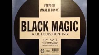 Black Magic - Freedom (Make It Funky) (Frankie
