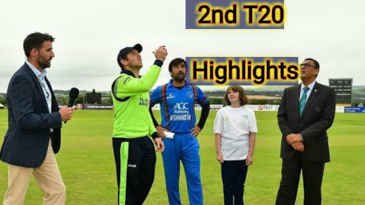 Ireland Vs Afghanistan Hd: Afghanistan Vs Ireland, 2nd T20 Match Full Highlights HD