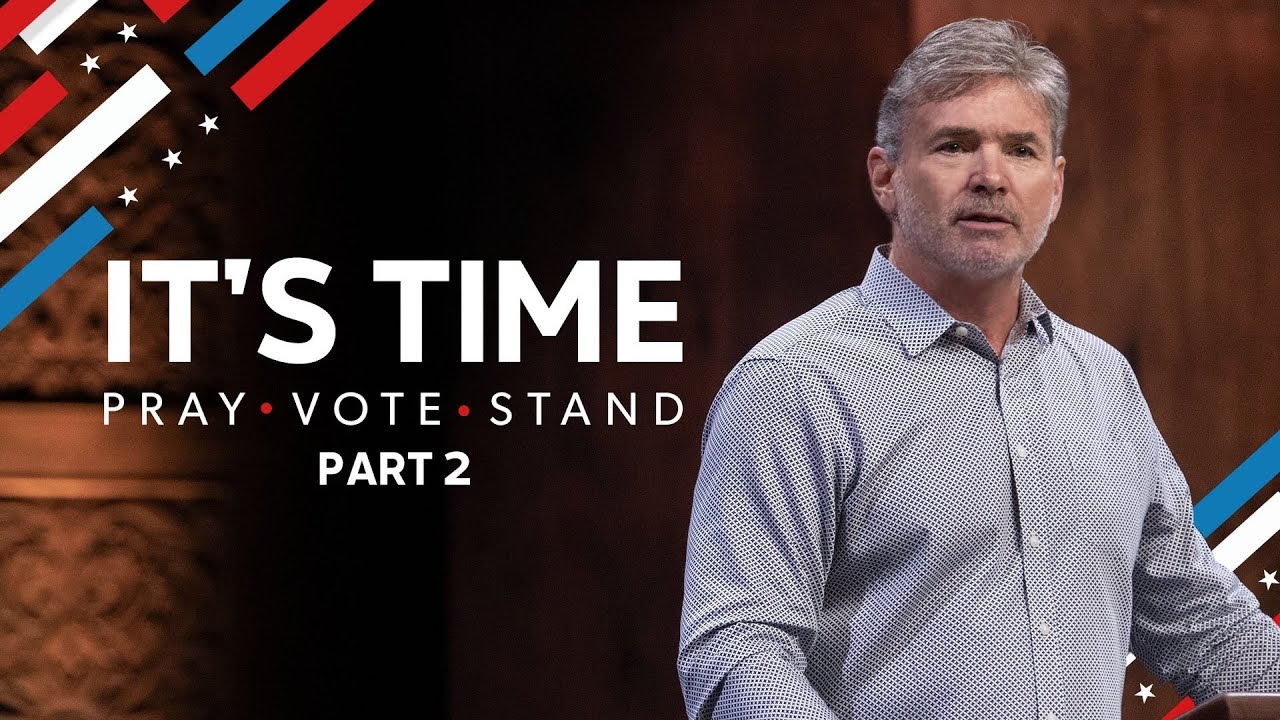 It's Time To Pray. To Vote. To Stand.
