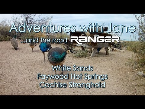 Adventures with Jane - Faywood Hot Springs & Cochise Stronghold