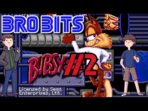 BRO BITS - Bubsy Two-Fur PART 2: COULD  
