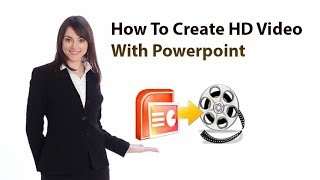 Video How To Create HD Video With Powerpoint download MP3, 3GP, MP4, WEBM, AVI, FLV Juni 2018