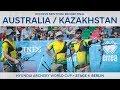 Australia v Kazakhstan – recurve men's team bronze   Berlin 2018 Hyundai Archery World Cup S4