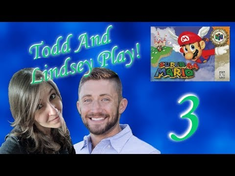 """Todd & Lindsey Play """"Super Mario 64"""" -- Episode 3: 100 Star Coin"""