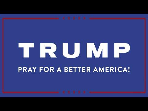 Trump - Pray for a Better America - Meditate