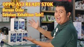 OPPO A53 READY STOK   Buruan Order Sebelum Kehabisan Sob‼️😉👍👍
