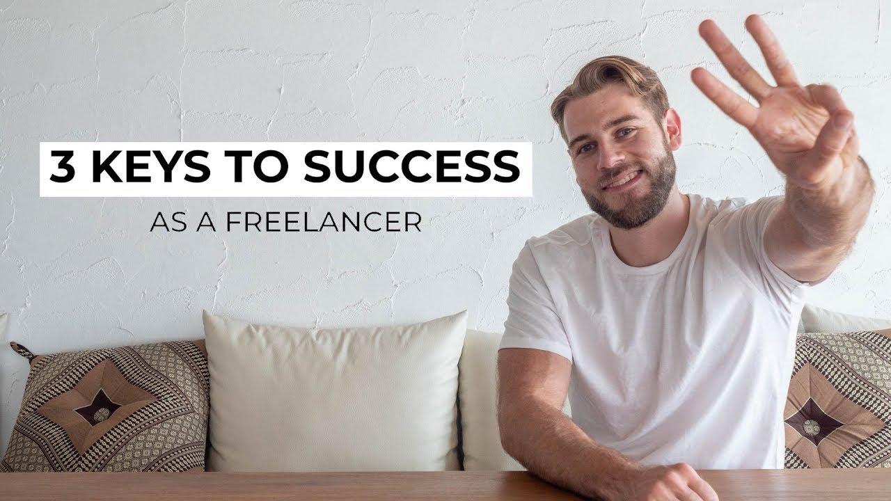 3 Major Keys to Success as a Freelancer (Working Online)