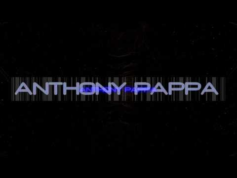Anthony Pappa - Oct 2017 Mix & Proper Video 1