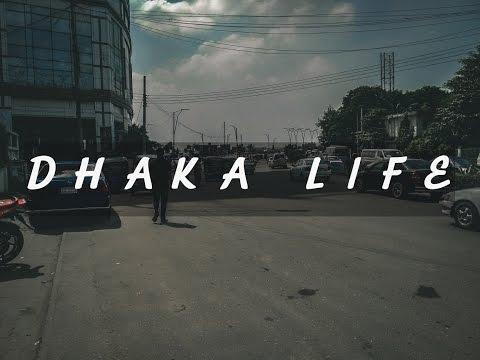 Dhaka Life