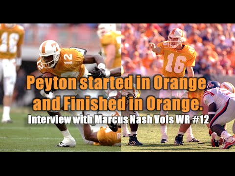 Marcus Nash ( Vols WR)  Talks about Peyton Manning Retirement + 96 & 97 Vols Season
